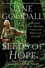 Seeds of Hope: Wisdom and Wonder from the World of Plants by Goodall, Jane