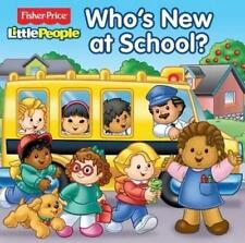 Fisher-Price Classic Little People Book- Who's New At School