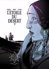 L'ETOILE DU DESERT TOME 3 LUXE - Desberg et Labiano - Editions Khani