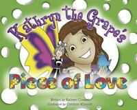 Kathryn the Grape's Piece of Love Bundle of 4 Affirmation Books