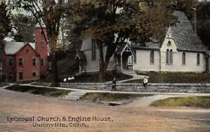 UNIONVILLE, CT ~ FIRE STATION & EPISCOPAL CHURCH, STREET, PEOPLE ~ 1907-20
