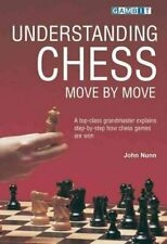 Understanding Chess Move by Move by John Nunn 9781901983418 | Brand New