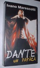 VHS BAGNACAVALLO  MARESCOTTI   Dante un patàca  Teatro Goldoni Bagnacavallo