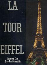 La Tour Eiffel -  Jean des Cars, Jean-Paul Caracalla - Paris