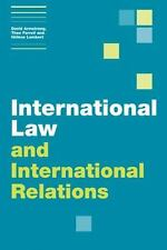 International Law and International Relations (Themes in International Relations
