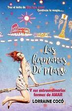 Las Hermanas Demarsi, y Sus Extraordianrias Formas de Amar by Lorraine Cocó...