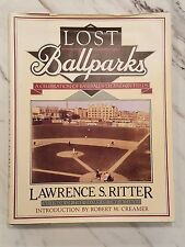 Lost Ballparks-Lawrence S. Ritter-Hardback 1st edit. HC/DJ/1992