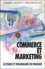 Commerce Et Marketing: Lectures Et Vocabulaire En Francais (Business and