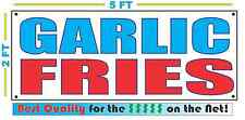 GARLIC FRIES Banner Sign NEW Larger Size Best Quality for The $$$ Fair Food