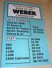 WEBER IMB IM ICP ICI IMPE & DCD FIAT CARBURETTOR MANUAL 500 600 1100 1200 & 1500