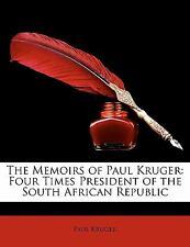 NEW The Memoirs of Paul Kruger Four Times President of the South African