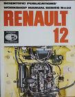RENAULT 12 OWNER'S WORKSHOP MANUAL 1970-1974 Haynes