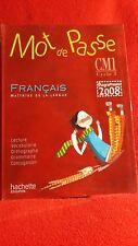 Mot De Passe CM 1 Français Maîtrise de la Langue Livre de l' Elève Hachette 2010