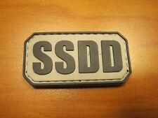 "TACTICAL MORALE PATCH "" SSDD "" "" SAME SH*T DIFFERENT DAY "" HOOK BACK LOOK NOW"
