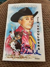 Rodeo Prca Jim Shoulders Signed Card Legendary Tornado 6/1000 Issued Lane Frost
