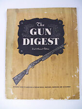 THE GUN DIGEST - 2ND ANNUAL EDITION - VINTAGE - RARE - COPYRIGHT 1946