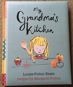 My Grandma's Kitchen LOUISE FULTON KEATS Margaret Fulton Recipes HARDCOVER