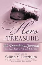 Hers to Treasure: 100 Devotional/Journal from Sisters in Christ Women's Fellows