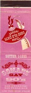 GOMAN'S Gay 90's San Francisco Vintage Matchcover Matchbook Advertising