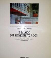 SIMONETTA VALTIERI A CURA DI IL PALAZZO DAL RINASCIMENTO A OGGI GANGEMI 1990