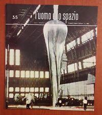 R32> L'Uomo e lo spazio n.35 anno 1965 - con disco
