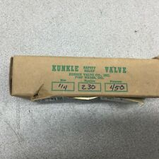 "NEW IN BOX KUNKLE VALVE 1/4"" 450 PSI SAFETY RELIEF VALVE 230-A01-NC"