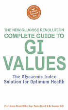 The Complete Guide to G.I. Values (Glucose Revolution), Leeds, Dr Anthony,Jennie