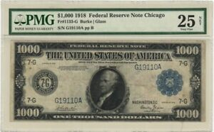 Fr # 1133-G Burke 1918 $1000 FRN Chicago PMG 25 Very Fine Conditon