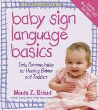Baby Sign Language Basics: Early Communication for Hearing Babies and Toddlers,