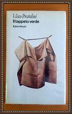 """il tappeto verde"" - Vasco Pratolini - Editori Riuniti - 1981"