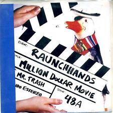 "RAUNCH HANDS Million Dollar Movie 2x7"" . devil dogs new bomb turks crypt mummies"