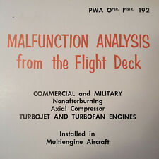 Malfunction Analysis from the Flight Deck for PW Turbojets & Turbofans Booklet