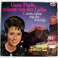 Caterina Valente - Ganz Paris Träumt Von Der Lie Vinyl Schallplatte - 176908