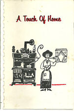 WAUSAU WI 1965 ANTIQUE *A TOUCH OF HOME COOK BOOK *BIBLE CHURCH *WISCONSIN *RARE