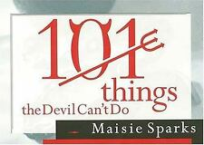101 Things The Devil Can't Do Sparks, Maisie Paperback