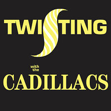 The Cadillacs – Twisting With The Cadillacs CD