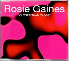 ROSIE GAINES - CLOSER THAN CLOSE - 6 TRACK REMIXES CD SINGLE