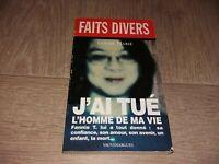 J'AI TUÉ L'HOMME DE MA VIE / LOUISE MARIE