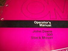 John Deere Operator'S Manual 300 Stack Mover