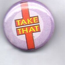 TAKE THAT BUTTON BADGE - ENGLISH POP GROUP - 90s MARK GARY JASON HOWARD ROBBIE