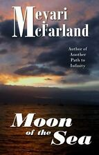 Moon of the Sea by Meyari McFarland (2013, Paperback, Large Type)
