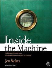 Inside the Machine : An Illustrated Introduction to Microprocessors and...