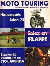 MOTO TOURING  9 LAVERDA 750 SF BMW R90S R60/6 ; MOTOBECANE 500 3 cylindres 1973