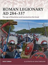 Osprey Warrior 175: ROMAN LEGIONARY AD 284-337 / NEU