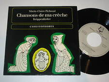 "7""/PICHAUD/KRIPPENLIEDER/CHANSONS DE MA CRECHE/Christophorus 75067"
