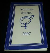 MEMBER STORIES 2007 SEXAHOLICS ANONYMOUS Recovery Sex Addiction BOOK SA Softcove