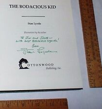 The BODACIOUS KID - Stan Lynde - SIGNED hardback BOOK with Dust Jacket - #2