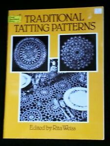 TRADITIONAL TATTING PATTERNS by Rita Weiss Dover Pattern Book