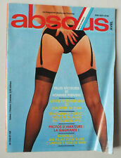MAGAZINE ABSOUS / ABSOLU N° 57 - AVRIL 1984 *
