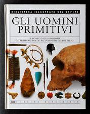 Gli uomini primitivi, Ed. De Agostini - Dorling Kindersley, 2004
